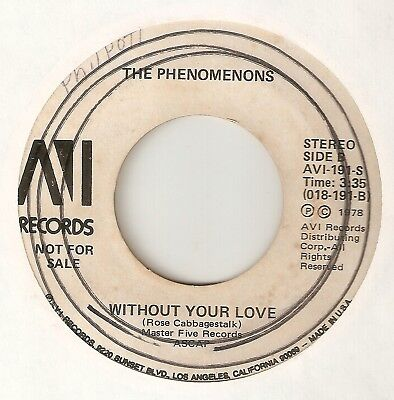 THE PHENOMENONS Without Your Love AVI PROMO  NORTHERN SOUL 45