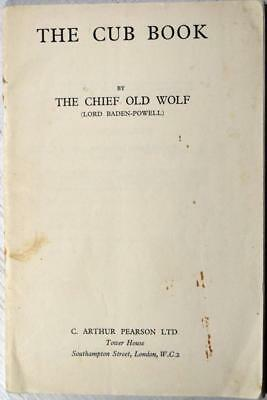 THE CUB BOOK; THE CHIEF OLD WOLF (LORD BADEN-POWELL) 1938 Scouting