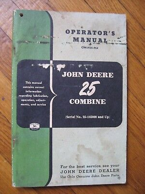 John Deere 25 Combine operators manual ORIGINAL