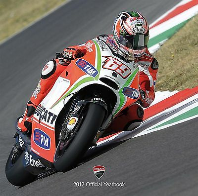 Official DUCATI CORSE Yearbook 2012-  MotoGP / WSBK - ROSSI - HAYDEN - CHECA