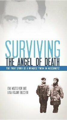 Surviving the Angel of Death: The True Story of a Mengele Twin in Auschwitz-Eva