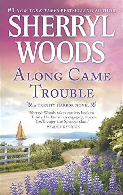 A Trinity Harbor Novel: Along Came Trouble 3-Sherryl Woods