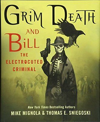 Grim Death and Bill the Electrocuted Criminal-Mike Mignola, Tom Sniegoski