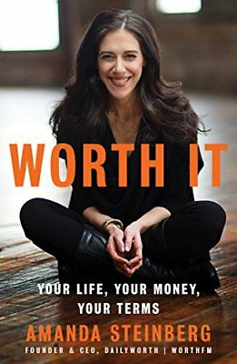 Worth It: Your Life, Your Money, Your Terms-Amanda Steinberg