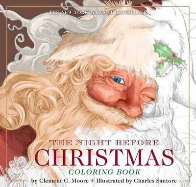 The Classic Ed.: The Night Before Christmas Coloring Book