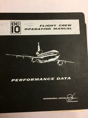 MCDonnell Douglas DC-10-30 Flight Crew Original Ops. Manual Performance Data
