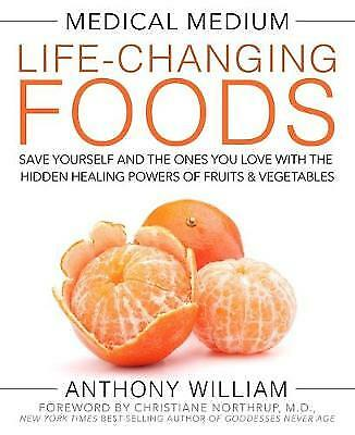 Medical Medium Life-Changing Foods, William, Anthony