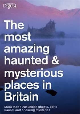 The most amazing haunted & mysterious places in Britain: more than 600 eerie