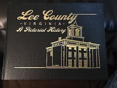 Lee County Virginia - A Pictorial History 1st edition 2005. 426 pages. Illustrat