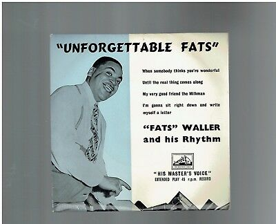 Fats Waller Unforgettable Fats Ep I;m Gonna Sit Right Down/until The Real Thing