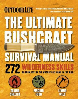 Ultimate Bushcraft Survival Manual by Tim Macwelch Paperback Book Free Shipping!