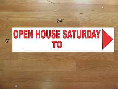"10 6""x24"" White & Red REAL ESTATE OPEN HOUSE SATURDAY -  NEW LOWEST PRICE"