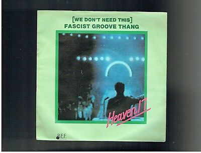 Heaven 17 (We Don't Need This)Fascist Groove Thang Ps 45 1981