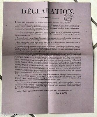 1815, Napoleon back.  Declaration by Louis XVIII for Frenchmen to rally to King