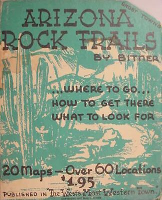 Arizona__Rock__Trails__ __Gem__Mining__ __Ghost__Towns____ 20__Maps_&_Directions