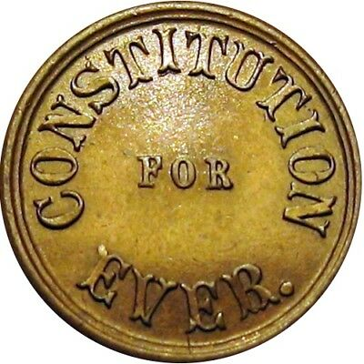 Constitution For Ever Not One Cent Patriotic Civil War Token