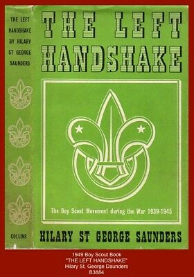 "1949 Boy Scout Book - ""THE LEFT HANDSHAKE"" (Scouting during the War 1939-1945)"