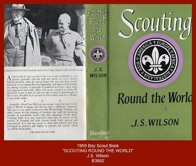 "1959 Boy Scout Book - ""SCOUTING ROUND THE WORLD"" by J.S. Wilson"