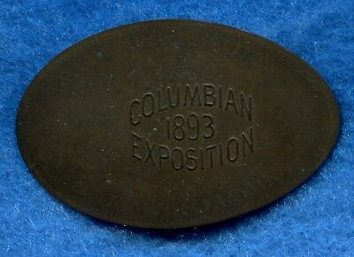 1893 COLUMBIAN EXPOSITION Elongated 1888 ENGLISH PENNY World's Fair Foreign Coin
