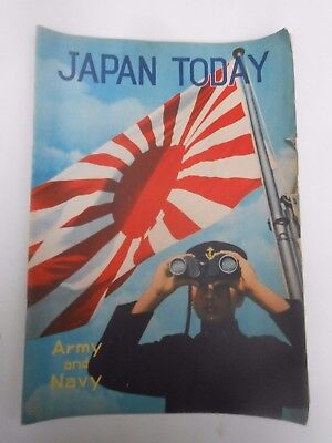 WW2 ** JAPAN TODAY Army & Navy ** (1942) Japanese Board Of Tourist Industry