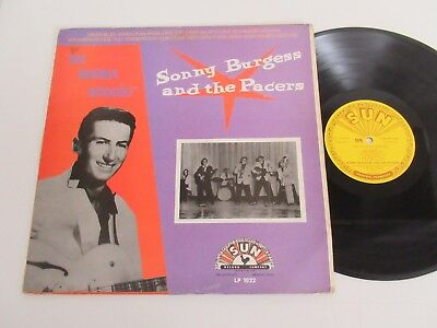 """Sonny Burgess And The Pacers/""""we Wanna Boogie!""""  Lp 1985 Uk Sun Lp 1022"""