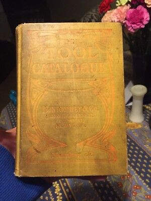 Antique 1910 928 Page Hard Back Montgomery & Co The Tool Catalog # 22