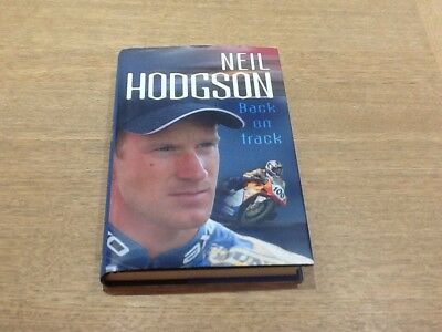 Neil Hodgson Signed Autobiography - signed Superbikes / Motorcycle Racing  book