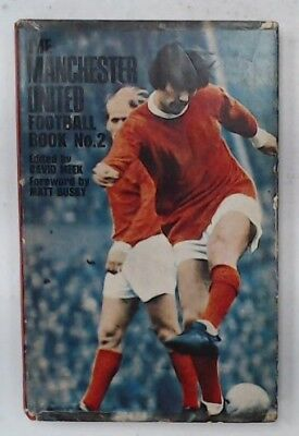 Signed THE MANCHESTER UNITED FOOTBALL BOOK No.2 Inc GEORGE BEST & More - W45