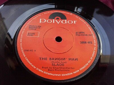 "SLADE - Rare IRISH Press 7"" - THE BANGIN' MAN - Polydor 1974"