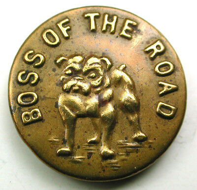 """Antique Brass Work Clothes Button """"Boss of the Road"""" w/ Bull Dog Image 9/16"""""""
