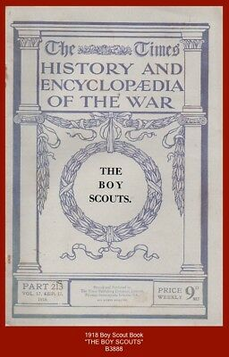 """THE BOY SCOUTS"" - Times' History and Encyclopaedia of the War - 1918 Book"