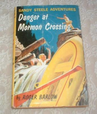 1959 Series Book Sandy Steele Adventures Danger At Mormon Crossing ~Barlow Hc Dj