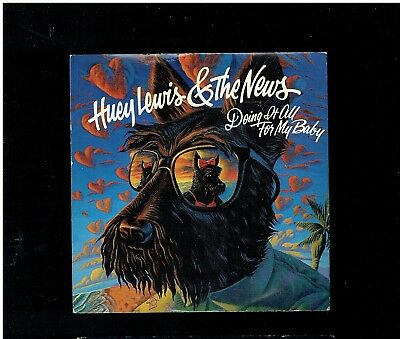 Huey Lewis & The News Doing It For My Baby Ps 45 1986