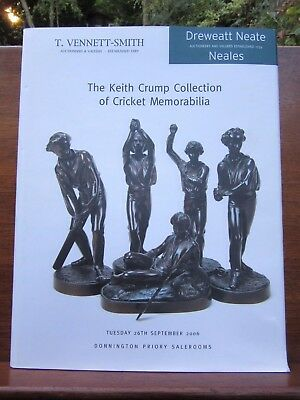 Keith Crump Collection Cricket Memorabilia Dreweatt Neate 26/09/06 Auction Cat