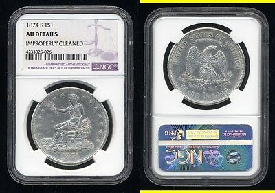 1874-S Trade Dollar- Ngc Au Details- Improperly Cleaned