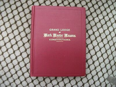 """Vintage Book  """"grand Lodge Of Mark Master Masons""""- Constitutions 1944"""