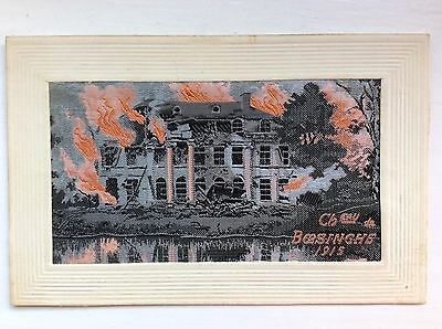 WW1 SILK WOVEN POSTCARD - Chateaux de Boesinghe 1915 - FLAMES SERIES