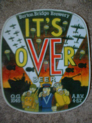Burton Bridge Brewery. It's Over. Laminate Beer Pump Clip Front Only