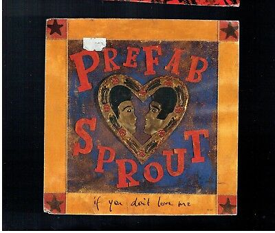 Prefab Sprout If You Don't Love Me Ps 45 1992