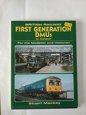 British Railways First Generation DMU's in Colour for the  Modeller & historian