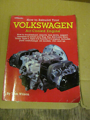 VW T1 T2 T3 T25 How to Rebuild Your Volkswagen Air Cooled Engine by Tom Wilson