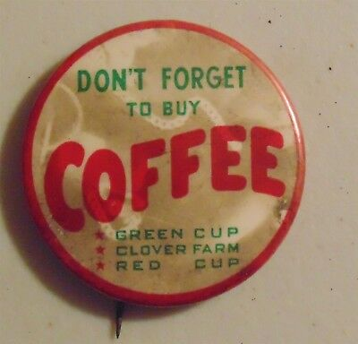 Coffee advertising pin button drink antique
