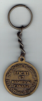 1977 Local 67 New Union Facilities Official Opening Key Fob - Hamilton Ontario