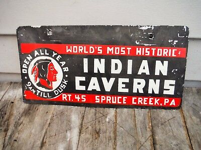 Vintage Indian Caverns Rt. 45 Spruce Creek Pennsylvania License Plate Sign Neat!