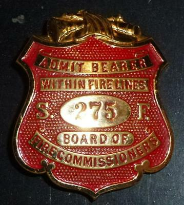 rare US Fire Brigade badge - San francisco 275 admit bearer within fire lines