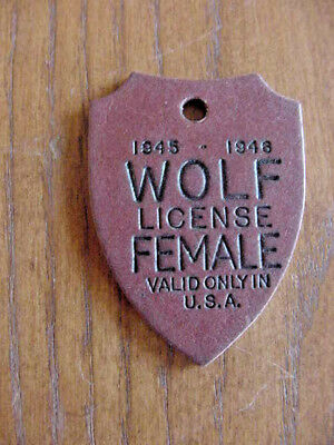 1945-'46 Female Wolf Hunting License Tag