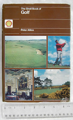 1981 The Shell Book of Golf by Peter Alliss