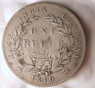 1840 BRITSH INDIA RUPEE - VERY RARE - Excellent Silver Coin - Lot #116