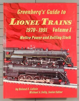 Greenberg's Guide to Lionel Trains 1970-1991  Vol 1 Motive Power & Rolling Stock