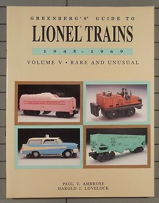 Greenberg's Guide to Lionel Trains 1945-1969 Volume V Rare and Unusual